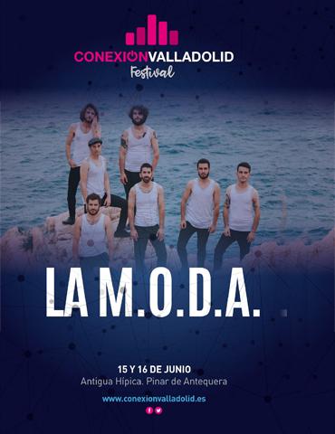 La M.O.D.A - Conexión Valladolid Festival