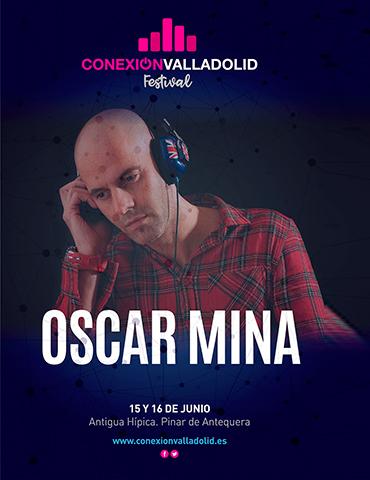 Oscar Mina - Conexión Valladolid Festival