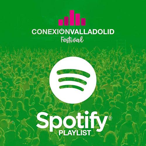 Enlace a la Playlist de Spotify de Conexión Valladolid Festival 2019