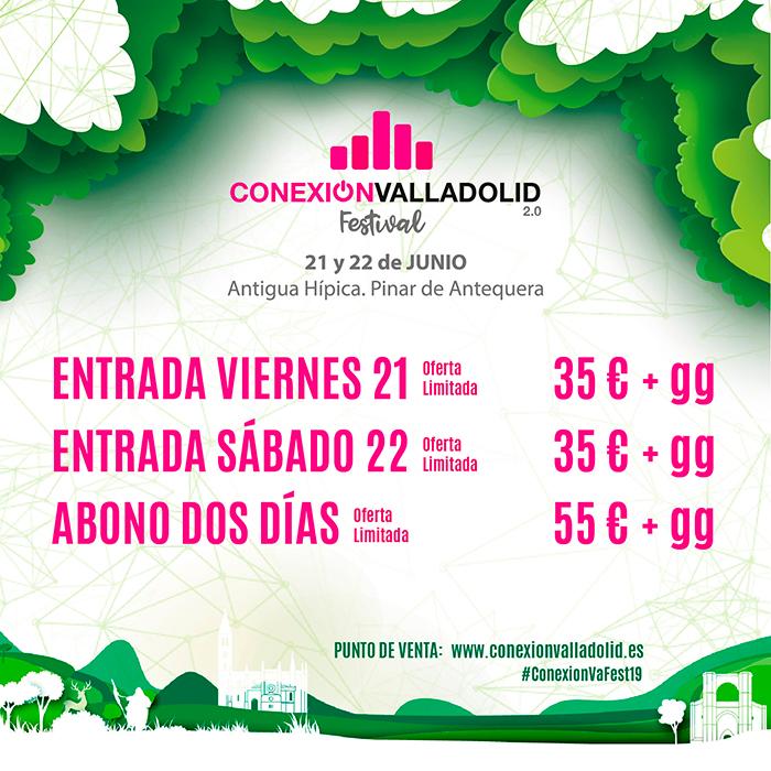 Precios de las entradas y abonos para Conexión Valladolid Festival 2019. Entradas de día 35€ y abonos 55€.