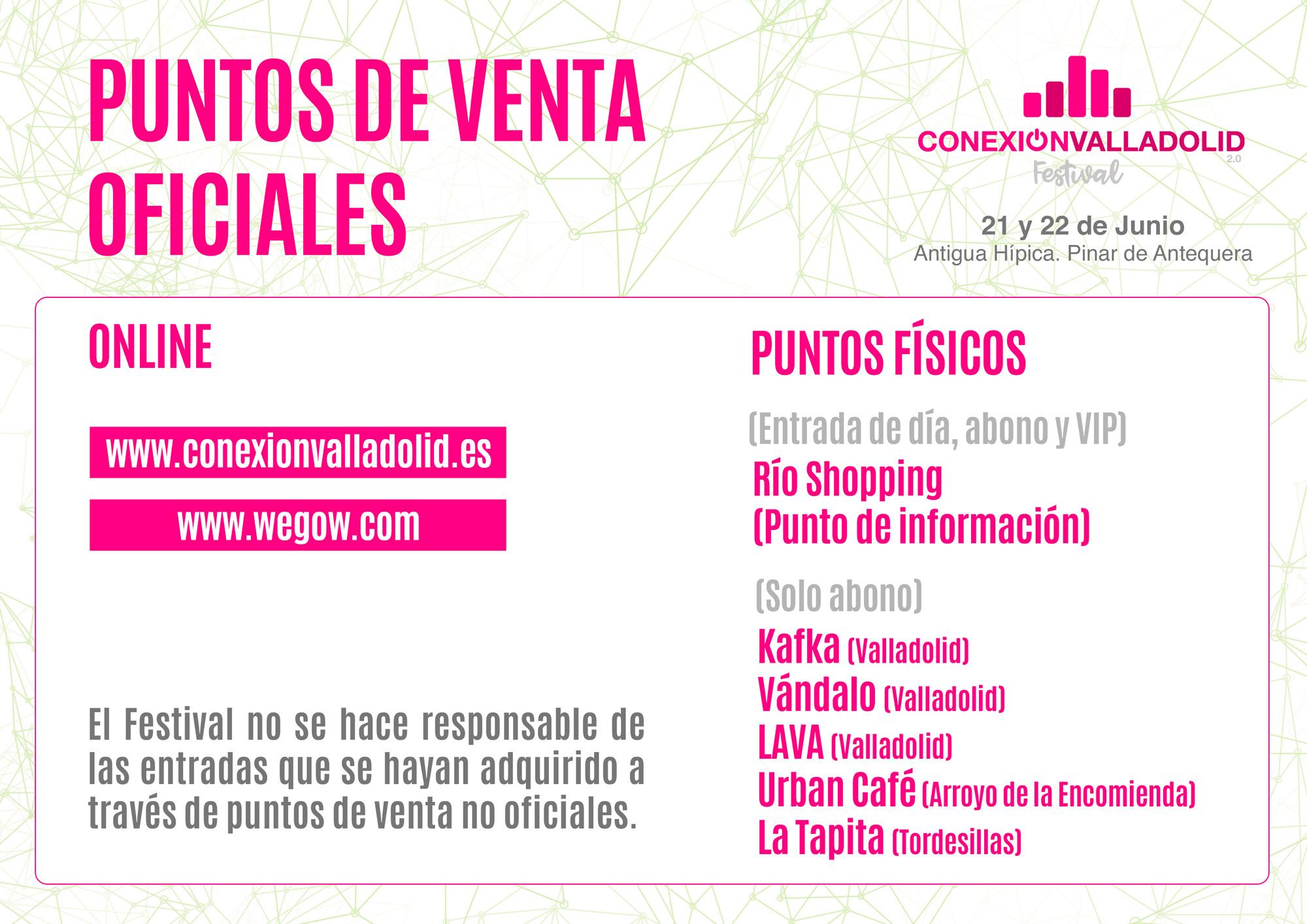 Puntos de venta físicos oficiales para Conexión Valladolid Festival 2019