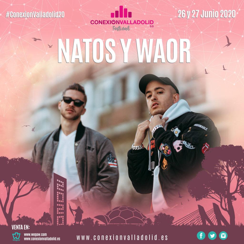 Natos y Waor en Conexión Valladolid Festival 2020