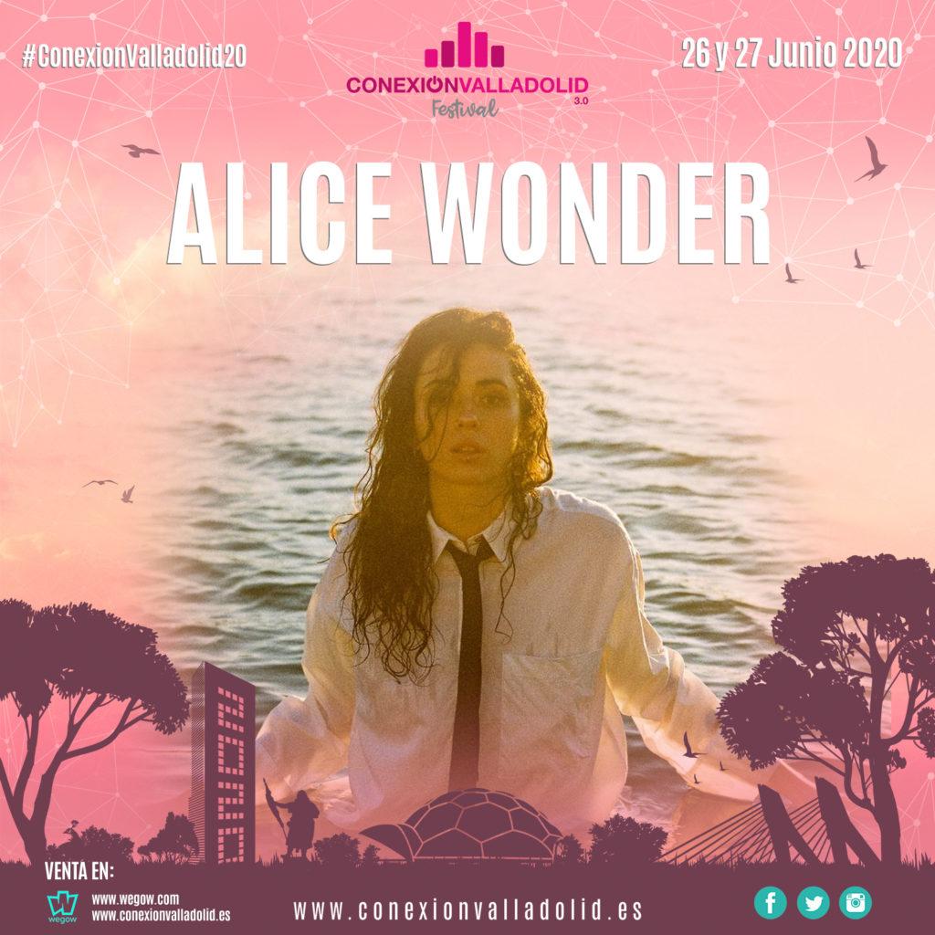 Alice Wonder - Conexión Valladolid Festival 2020