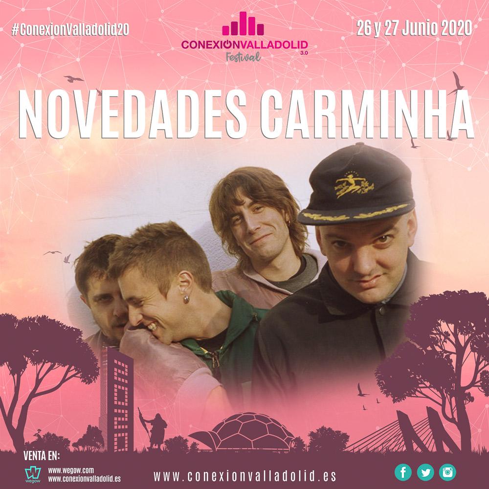 Novedades Carminha - Conexión Valladolid Festival 2020